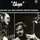 JOE PASS Chops (with Niels-Henning Orsted Pedersen) album cover