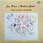 JOE PASS Joe Pass / Robert Conti : The Living Legends album cover