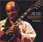 JOE PASS Meditation: Solo Guitar album cover