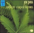 JOE PASS Simplicity / A Sign of the Times album cover