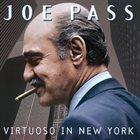 JOE PASS Virtuoso In New York album cover