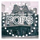 JOE POLICASTRO Pops! album cover