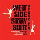 JOE POLICASTRO West Side Story Suite album cover