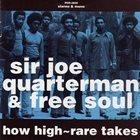 JOE QUARTERMAN How High - Rare Takes album cover