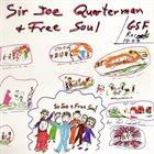 JOE QUARTERMAN Sir Joe Quarterman & Free Soul album cover
