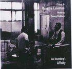 JOE ROSENBERG Joe Rosenberg's Affinity Featuring Dewey Redman : A Tribute To Ornette Coleman album cover