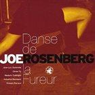 JOE ROSENBERG Danse De La Fureur album cover
