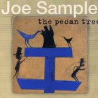 JOE SAMPLE The Pecan Tree album cover