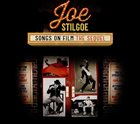 JOE STILGOE Songs on Film: The Sequel album cover