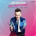 JOE STILGOE The Heat is on - Swinging the 80s album cover