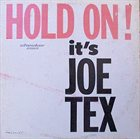 JOE TEX Hold On! It's Joe Tex album cover