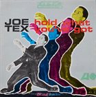 JOE TEX Hold What You've Got (aka You Better Get It) album cover