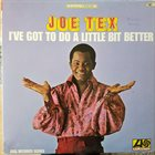 JOE TEX I've Got To Do A Little Bit Better album cover