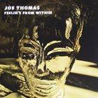 JOE THOMAS (FLUTE) Feelin's From Within album cover