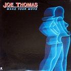 JOE THOMAS (FLUTE) Make Your Move album cover