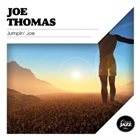 JOE THOMAS (SAXOPHONE) Jumpin' Joe album cover
