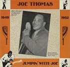 JOE THOMAS (SAXOPHONE) Jumpin' With Joe album cover