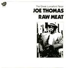 JOE THOMAS (SAXOPHONE) Raw Meat album cover