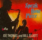 JOE THOMAS (SAXOPHONE) Speak Your Piece album cover