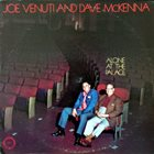 JOE VENUTI Joe Venuti And Dave McKenna ‎: Alone At The Palace album cover