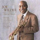 JOE WILDER Among Friends album cover