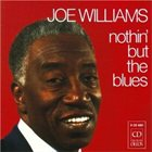 JOE WILLIAMS Nothin' but the Blues album cover