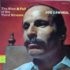 JOE ZAWINUL The Rise & Fall Of The Third Stream album cover