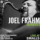 JOEL FRAHM Live At Smalls album cover