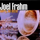 JOEL FRAHM sorry, no decaf album cover