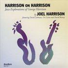 JOEL HARRISON Harrison on Harrison album cover