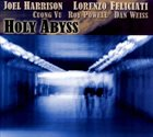 JOEL HARRISON Holy Abyss album cover