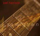 JOEL HARRISON Passing Train album cover