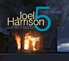 JOEL HARRISON Spirit House album cover