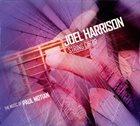 JOEL HARRISON Joel Harrison String Choir : The Music Of Paul Motian album cover