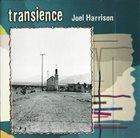 JOEL HARRISON Transience album cover