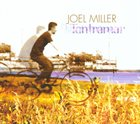 JOEL MILLER Tantramar album cover