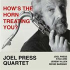 JOEL PRESS How's the Horn Treating You album cover