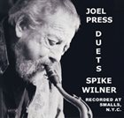 JOEL PRESS Joel Press and Spike Wilner : Duets album cover