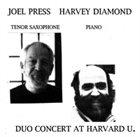 JOEL PRESS Joel Press/Harvey Diamond  : Duo Concert at Harvard U. album cover