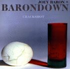 JOEY BARON Crackshot album cover