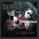 JOEY STUCKEY The Shadow Sound album cover