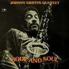 JOHNNY GRIFFIN Body And Soul album cover