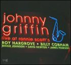 JOHNNY GRIFFIN Live at Ronnie Scott's album cover