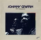 JOHNNY GRIFFIN NYC Underground album cover