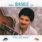 JOHN BASILE For All Time album cover