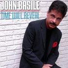 JOHN BASILE Time Will Reveal album cover