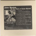 JOHN BOUTTÉ At The Foot of Canal Street album cover