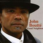 JOHN BOUTTÉ Good Neighbor album cover
