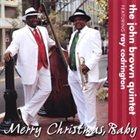 JOHN BROWN Merry Christmas, Baby album cover