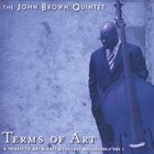 JOHN BROWN Terms of Art - A Tribute to Art Blakey and the Jazz Messengers album cover